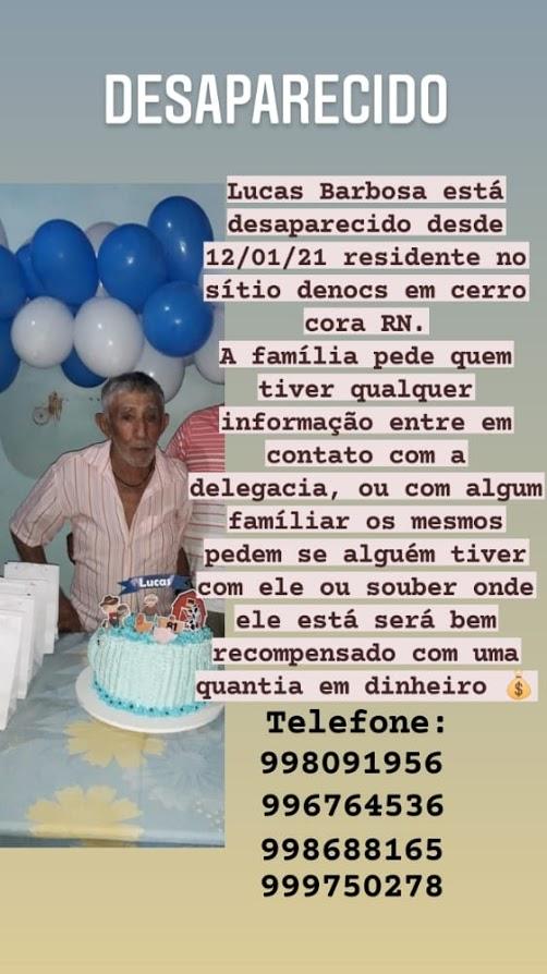 Cerrocoraense Lucas Barbosa da Silva, 81 anos há quatro meses desaparecido